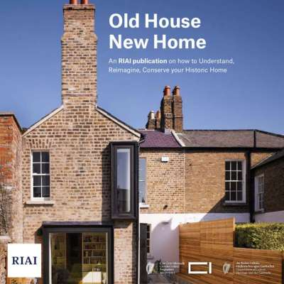 RIAI Old House New Home